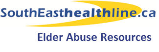 SouthEasthealthline.ca – Elder Abuse Resources and Services In Your Region